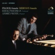Erick Friedman Franck: Violin Sonata in A Major,FWV8 & Debussy: Violin Sonata in G Minor, L. 140