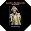 Luiz Gonzaga Quadrinhas e Marchinhas Vol. 2 - Vire que tem Forró