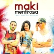 Maki Mentirosa (feat. Martín Sangar)