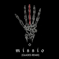 MISSIO Middle Fingers (Glades Remix)