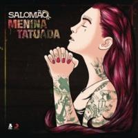 Salomão Menina Tatuada