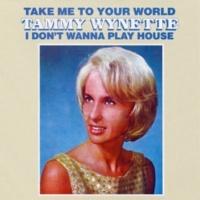 Tammy Wynette I Don't Wanna Play House