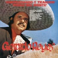 Gerardo Reyes Contrabando Y Traición Y Pablo Del Monte
