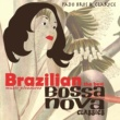 Pado Bros and Claryce BRAZILIAN MUSIC PLEASURES The Best Bossa Nova Classics