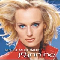 Jeannine Gefühle an die Macht