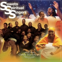 Soweto Spiritual Singers Open Heavens