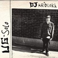 DJ Kridlokk UG Solo