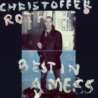 Christoffer Roth Best In A Mess