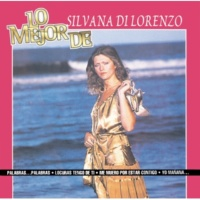 Silvana Di Lorenzo Lo Mejor De