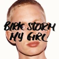 Birk Storm My Girl (EP)