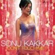 Sonu Kakkar Don't Touch Me