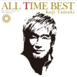 玉置 浩二 ALL TIME BEST