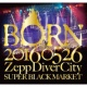 BORN 20160526 ZeppDiverCity SUPER BLACK MARKETI