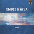 Embee/Ayla Sweet