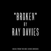 """Ray Davies Broken (Music from the BBC series """"Broken"""")"""