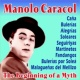 Manolo Caracol The Beginning of a Myth