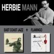 Herbie Mann East Coast Jazz + Flamingo