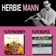 Herbie Mann Flute Fraternity + Flute Soufflé