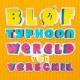 BLØF/Typhoon Wereld Van Verschil (feat.Typhoon)