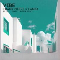 Frank Pierce/Famba/Emily Bonabon Vibe (feat.Emily Bonabon)