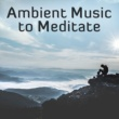Spiritual Music Collection Ambient Sounds