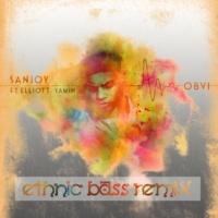 Sanjoy/Elliott Yamin OBVI (Ethnic Bass Remix) (feat.Elliott Yamin)