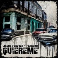 Jacob Forever/Farruko Quiéreme (feat.Farruko)