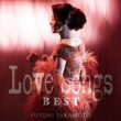 坂本冬美 LOVE SONGS BEST