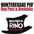 Roy Paci/Aretuska Nuntereggae più (radio edit)