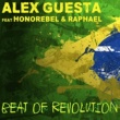 Alex Guesta/Honorebel/Raphael Beat of Revolution (Essa Nega Sem Sandália) (ADVS & MAD G Remix) (feat.Honorebel/Raphael)