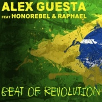 Alex Guesta/Honorebel/Raphael Beat of Revolution (Essa Nega Sem Sandália) (Nick Peloso Remix) (feat.Honorebel/Raphael)