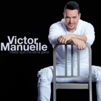 Víctor Manuelle Hasta Que Me De la Gana