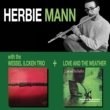 Herbie Mann With the Wessel Ilcken Trio + Love and the Weather