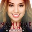 Monique Lualhati Hanggang Sa Huli