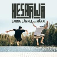 HesaÄijä/Mäkki Sauna lämpee (feat.Mäkki)