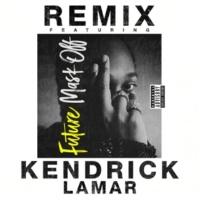 Future/Kendrick Lamar Mask Off (Remix) (feat.Kendrick Lamar)