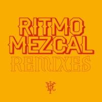 Illya Kuryaki & The Valderramas Ritmo Mezcal (De La Rivera Remix)