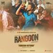 "R.H. Vikram/Anirudh Ravichander Foreign Return (Celebration in the Hood) [From ""Rangoon""]"