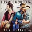 Fernando & Sorocaba Sem Reação