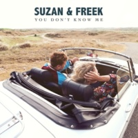 Suzan & Freek You Don't Know Me