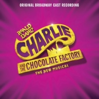 Jake Ryan Flynn/Charlie and the Chocolate Factory Broadway Ensemble Willy Wonka! Willy Wonka!