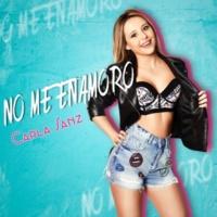 Carla Sanz No Me Enamoro
