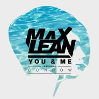 Max Lean/Conrow You & Me (feat.Conrow)