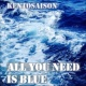 kentosaison All You Need Is Blue