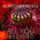 kentooffmusiq All You Need Is Red