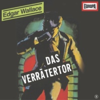 Edgar Wallace 09 - Das Verrätertor (Teil 01)