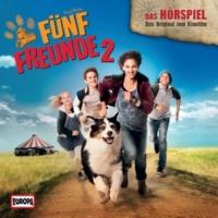 Fünf Freunde Fünf Freunde 2 - Das Original-Hörspiel zum Kinofilm (Teil 15)