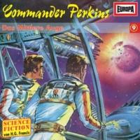 Commander Perkins 09 - Das mittlere Auge (Teil 30)