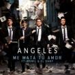 Angeles Me Mata Tu Amor (feat. Yomil & El Dany)