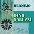 Dino Saluzzi De Mis Pagos (Album Version)